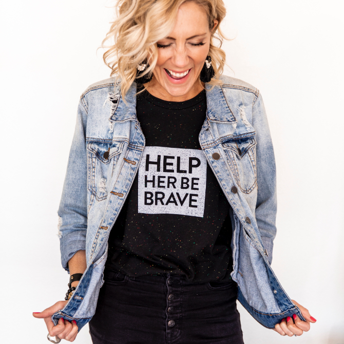 Tshirt Design for Help Her Be Brave